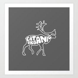 Eat Organic Art Print