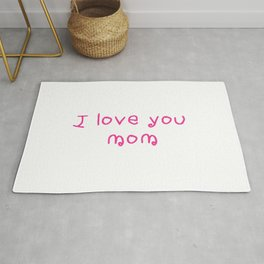 I love you mom - mother's day 2 Rug