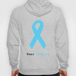 Fear Nothing: Light Blue Ribbon Awareness Hoody