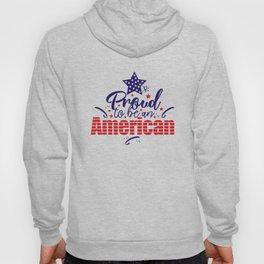 Proud to be American Hoody