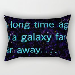 A long time ago SW Quote Rectangular Pillow