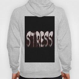 Stress Hoody