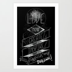 Love NOW, Create, Inspire, Pppfffft ppffft p-ppfft Art Print