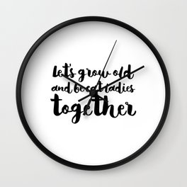 let's be cat ladies together - Black Wall Clock