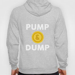 Investing   Pump and Dump Hoody