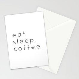 EAT SLEEP COFFEE Stationery Cards