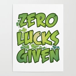 Zero Lucks Given Poster