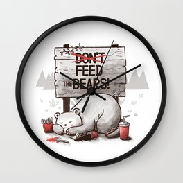 Don't Feed The Bears Wall Clock