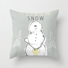 Never Eat Yellow Snow Throw Pillow