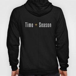Time + Season Bible Christian Ecclesiastes 3 1 Hoody