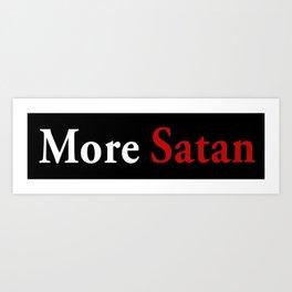 More Satan Art Print