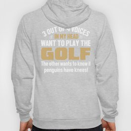 Golf Player Voices In My Head  Hoody
