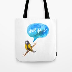 Just Do It - Motivational Bird Tote Bag