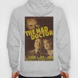 The Mad Doctor, vintage horror movie poster Hoody