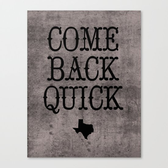 Dear Texas Canvas Print