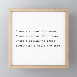 Everything's still the same - Lyrics collection Framed Mini Art Print