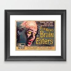 Fox News Brain Eaters Framed Art Print
