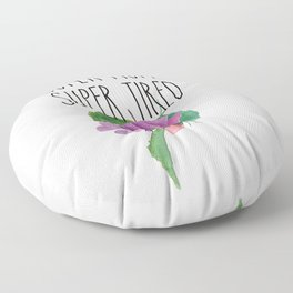 Super Mom Super Wife Super Tired Mothers Day Gift Floor Pillow