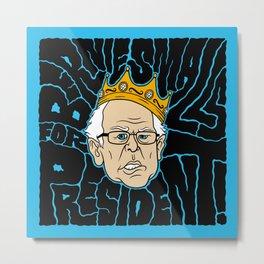 Bernie Smalls for President Metal Print