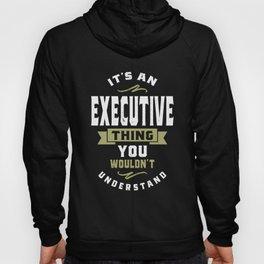 Executive Thing Hoody
