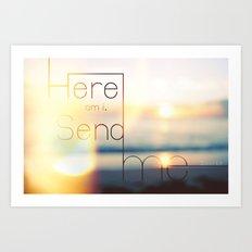 send ME Art Print