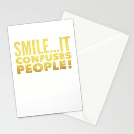 Smile... It confuses people Stationery Cards