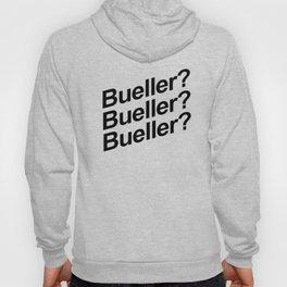 Bueller? Hoody