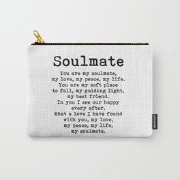 Soulmate Love Poem Wedding Aniversary Gift Carry-All Pouch