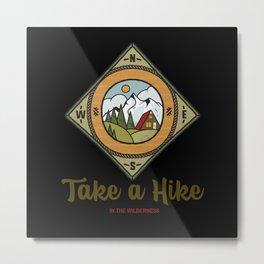 Take a hike in the wilderness Metal Print