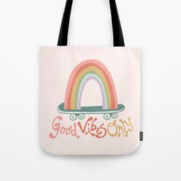Skating on Good Vibes Only Tote Bag