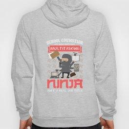 School Counselor Funny T Shirt Multitasking Ninja Job Hoody