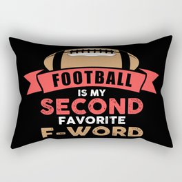 Football Is My Second Favorite F-Word - Funny Illustration Rectangular Pillow