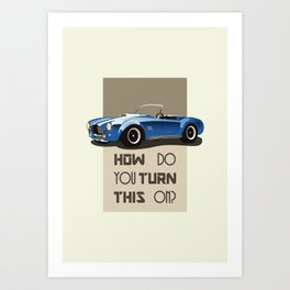 The Classic Game Cheat Code: How do you turn this on Funny Blue Cobra Car Art Print