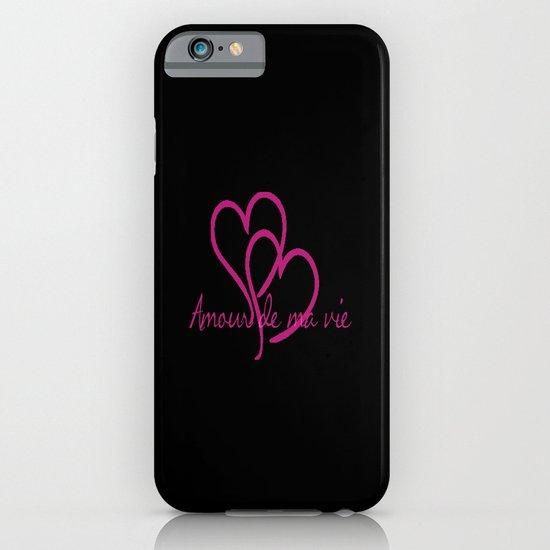 Amour de ma vie iPhone & iPod Case