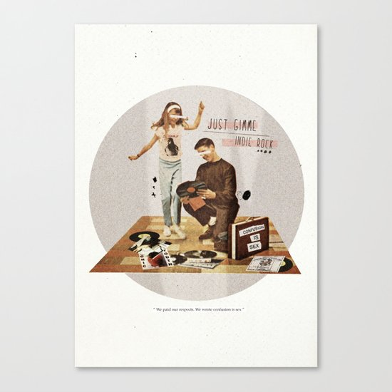 Just Gimme Indie Rock | Collage Canvas Print