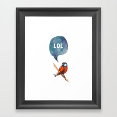 LoL - Bird Quote Framed Art Print