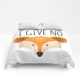 I Give No Fox Comforters