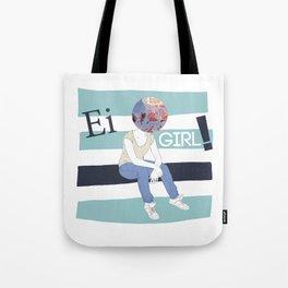 EI GIRL! Tote Bag