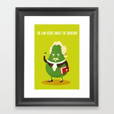 The law degree makes the advocado Framed Art Print