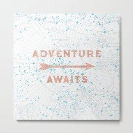 Adventure Awaits Rose Gold Metal Print