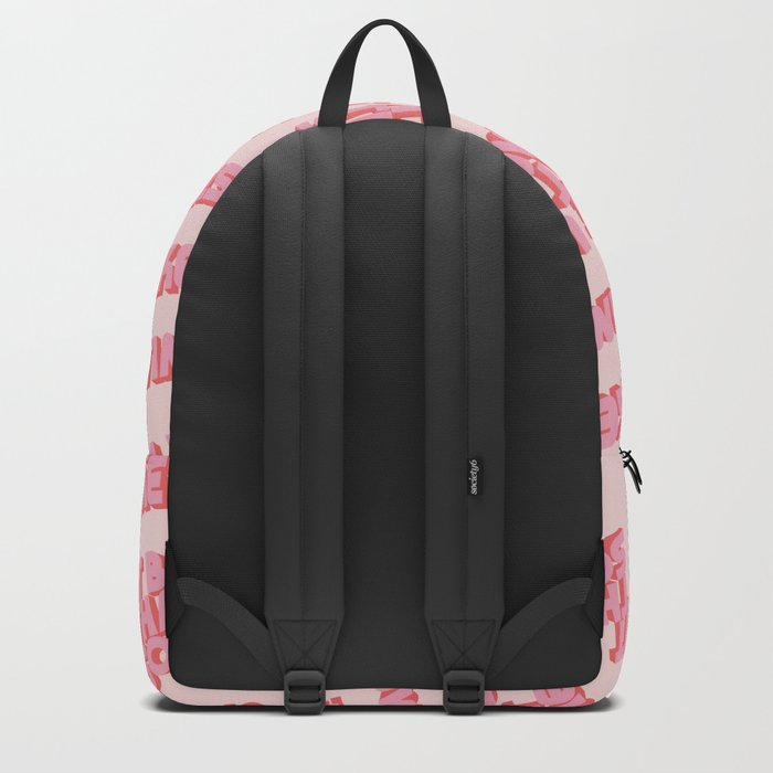 """It be like that sometimes"" Pink Rucksack"