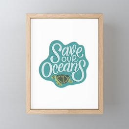 Save our Oceans Framed Mini Art Print