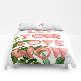 Let Your Love Grow Poster Comforters