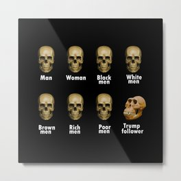 Funny Skull Anti Republican Anti Trump Metal Print