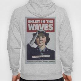 Vintage poster - Enlist in the Waves Hoody