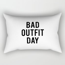 Bad Outfit Day Rectangular Pillow