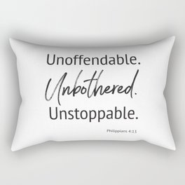 Unoffendable. Unbothered. Unstoppable - Phillipians 4:13 Rectangular Pillow
