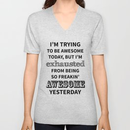 I'm trying to be Awesome Unisex V-Neck