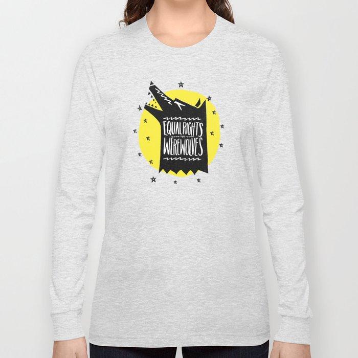 WEREWOLF RIGHTS Long Sleeve T-shirt
