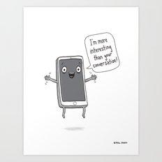 Distracting Little Phone Art Print
